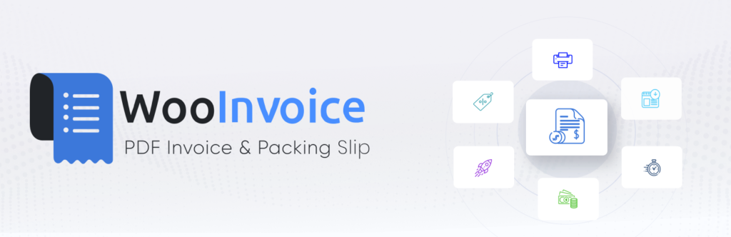 WooCommerce PDF Invoices, Packing Slips & Shipping Labels (Woo Invoice)