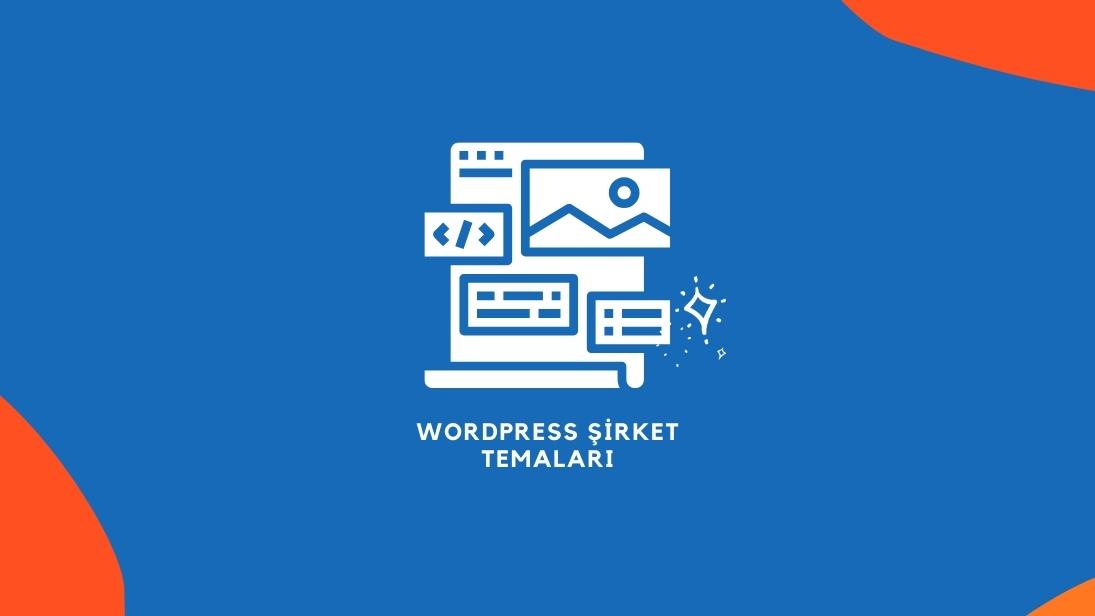 WordPress Şirket Temaları